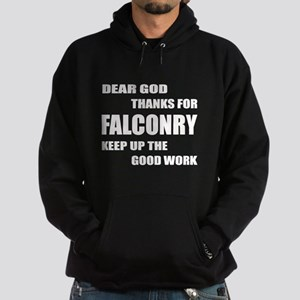 Dear god thanks for Falconry Keep up Hoodie (dark)