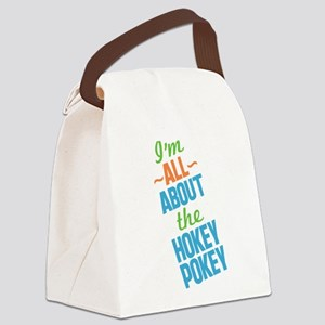 I'm All About The Hokey Pokey Canvas Lunch Bag