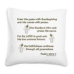 Psalm 100 Square Canvas Pillow