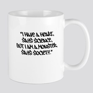 Society Says I Am A Monster Mug