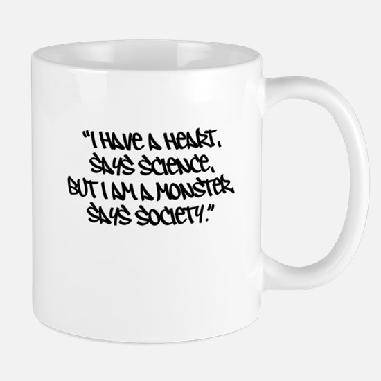 Society Says I Am A Monster Mug