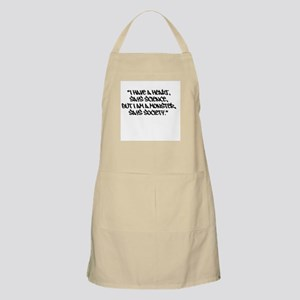Society Says I Am A Monster Apron