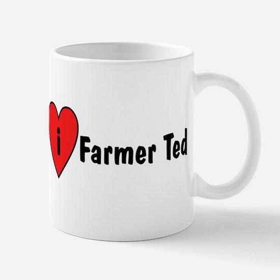 I Love Farmer Ted Mug