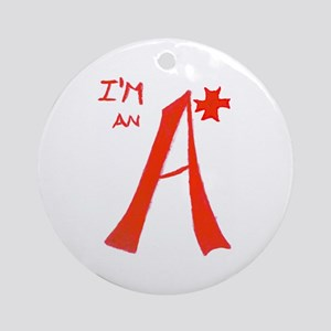 I'm An A+ Ornament (Round)