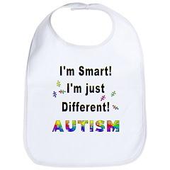 Autistic-Smart, Just Different! Bib
