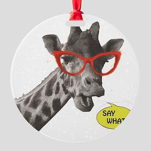 'SAY WHAT!?' Giraffe Round Ornament