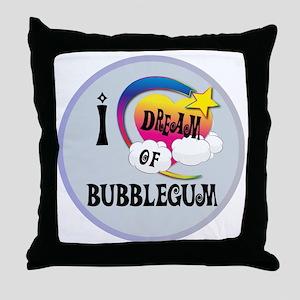 I Dream of Bubble Gum Throw Pillow
