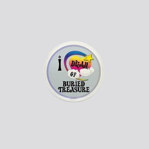 I Dream of Buried Treasure Mini Button