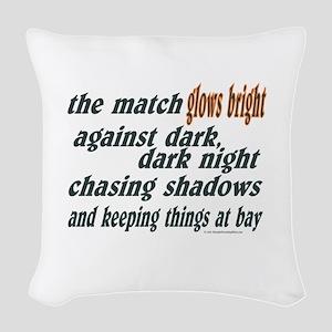 Verse: Match Glows Bright Woven Throw Pillow