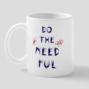 Do the Needful #7 Mug