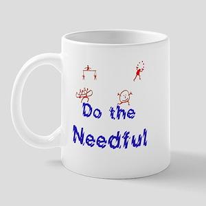 Do the Needful #6 Mug