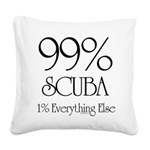99% Scuba Square Canvas Pillow