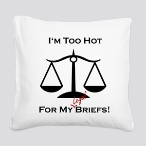 toohot06a Square Canvas Pillow