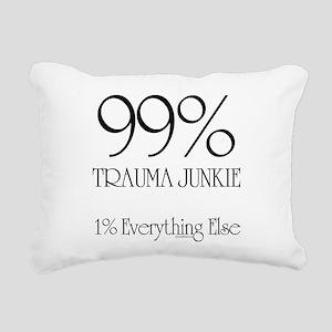 99% Trauma Junkie Rectangular Canvas Pillow