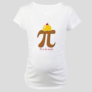 Pi a la mode Maternity T-Shirt