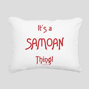 It's a Samoan Thing! Rectangular Canvas Pillow
