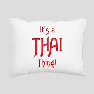 It's a Thai Thing! Rectangular Canvas Pillow