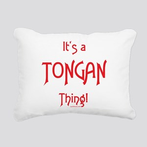 It's a Tongan Thing! Rectangular Canvas Pillow