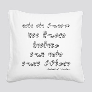 Ears are Cheap Square Canvas Pillow