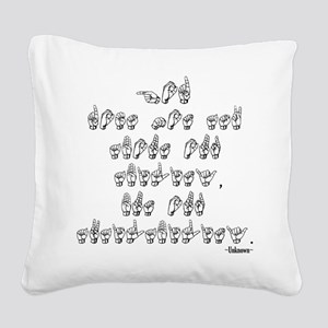 God does not ask...2 Square Canvas Pillow