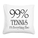99% Tennis Square Canvas Pillow