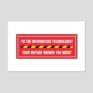 I'm the Info. Tech. Mini Poster Print