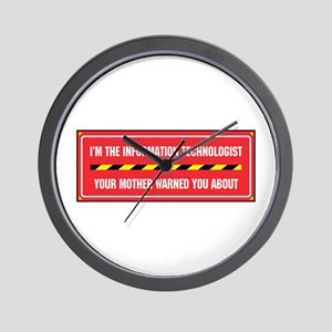 I'm the Info. Tech. Wall Clock