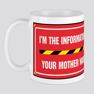 I'm the Info. Tech. Mug