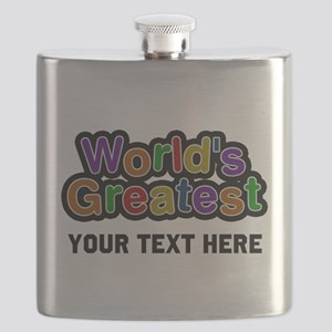 Worlds Greatest Customizable Flask