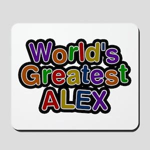 World's Greatest Alex Mousepad