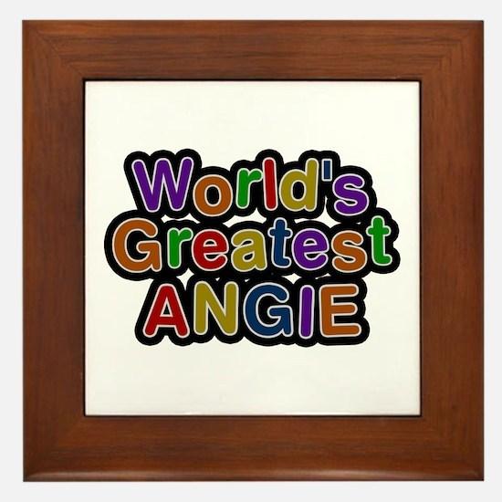 World's Greatest Angie Framed Tile