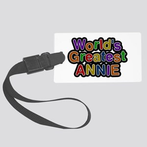 World's Greatest Annie Large Luggage Tag