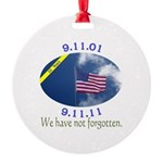 9-11 We Have Not Forgotten Round Ornament