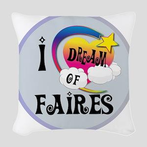 I Dream of Fairies Woven Throw Pillow