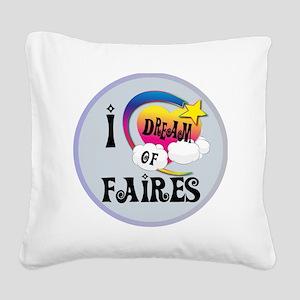 I Dream of Fairies Square Canvas Pillow