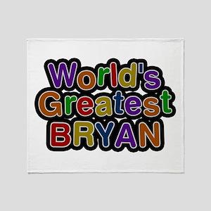 World's Greatest Bryan Throw Blanket