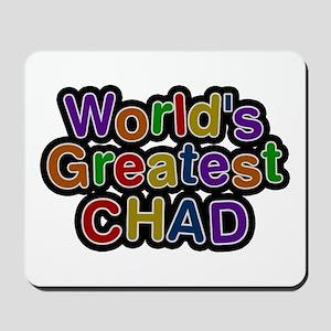 World's Greatest Chad Mousepad