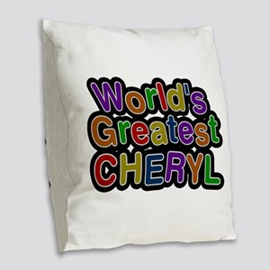 World's Greatest Cheryl Burlap Throw Pillow