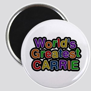 World's Greatest Carrie Round Magnet