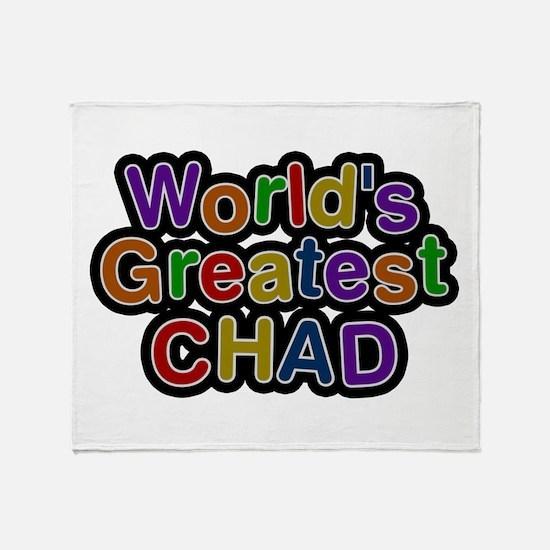 World's Greatest Chad Throw Blanket