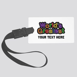 World's Greatest Custom Large Luggage Tag