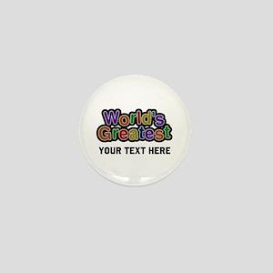 World's Greatest Custom Mini Button