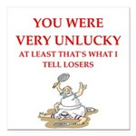 Unlucky gifts and t-shirts. Square Car Magnet 3