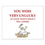 Unlucky gifts and t-shirts. Posters
