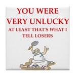 Unlucky gifts and t-shirts. Tile Coaster