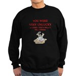 Unlucky gifts and t-shirts. Sweatshirt