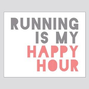 Running Is My Happy Hour Posters