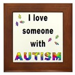 I Love Someone With Autism! Framed Tile