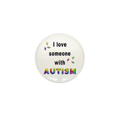 I Love Someone With Autism! Mini Button (100 pack)