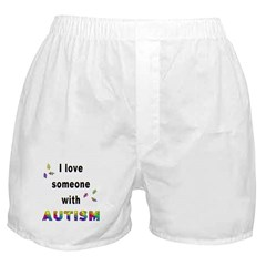 I Love Someone With Autism! Boxer Shorts